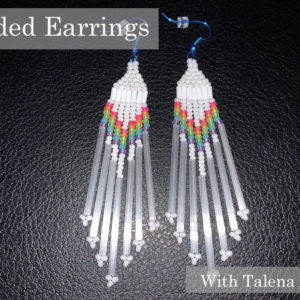 Talena Atfield, beaded earring workshop, indigenous women's arts conference, pass the feather. aboriginal arts Collective of canada